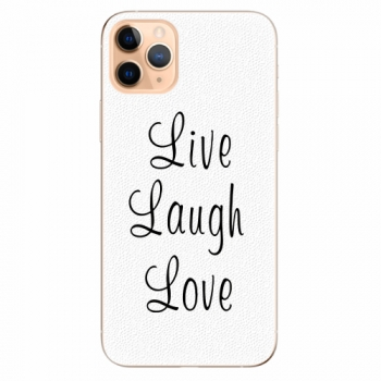 Silikonové pouzdro iSaprio - Live Laugh Love - iPhone 11 Pro Max