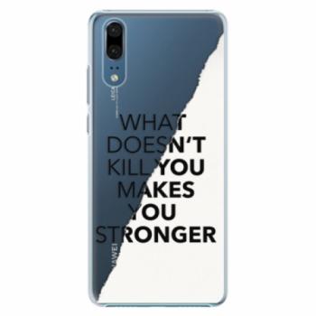 Plastové pouzdro iSaprio - Makes You Stronger - Huawei P20