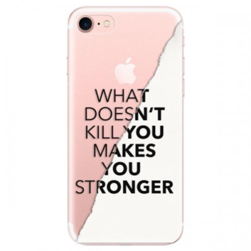 Odolné silikonové pouzdro iSaprio - Makes You Stronger - iPhone 7