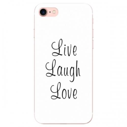 Odolné silikonové pouzdro iSaprio - Live Laugh Love - iPhone 7