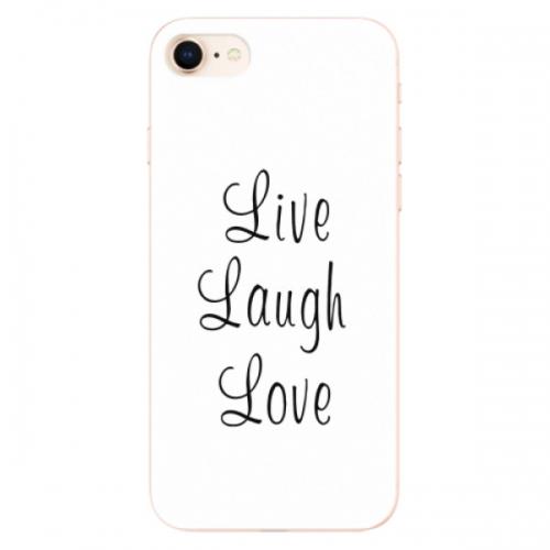 Odolné silikonové pouzdro iSaprio - Live Laugh Love - iPhone 8