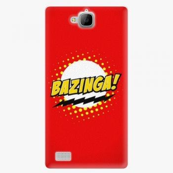 Plastový kryt iSaprio - Bazinga 01 - Huawei Honor 3C