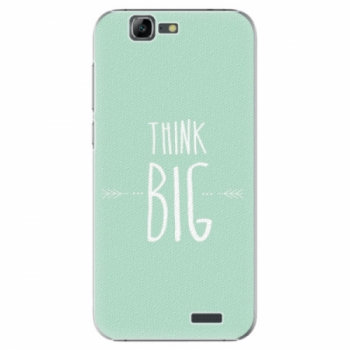 Plastové pouzdro iSaprio - Think Big - Huawei Ascend G7