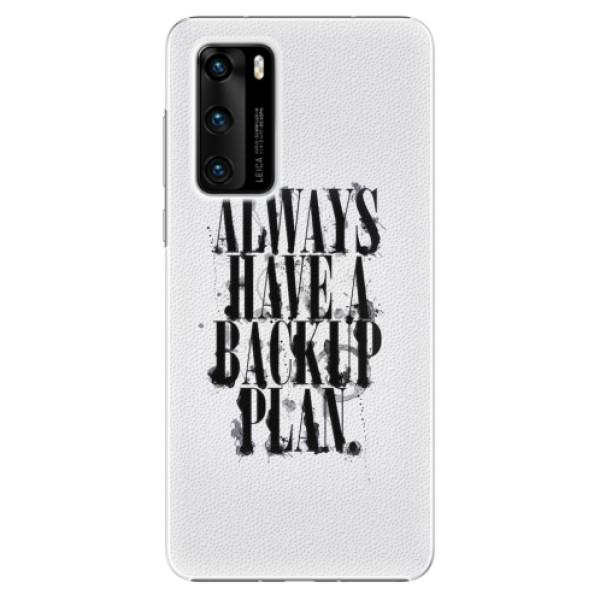 Plastové pouzdro iSaprio - Backup Plan - Huawei P40