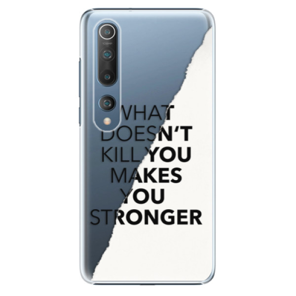 Plastové pouzdro iSaprio - Makes You Stronger - Xiaomi Mi 10 / Mi 10 Pro