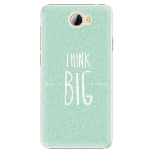 Plastové pouzdro iSaprio - Think Big - Huawei Y5 II / Y6 II Compact