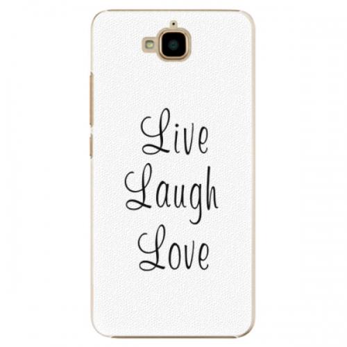 Plastové pouzdro iSaprio - Live Laugh Love - Huawei Y6 Pro