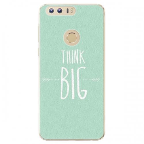 Plastové pouzdro iSaprio - Think Big - Huawei Honor 8