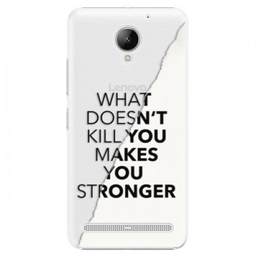 Plastové pouzdro iSaprio - Makes You Stronger - Lenovo C2