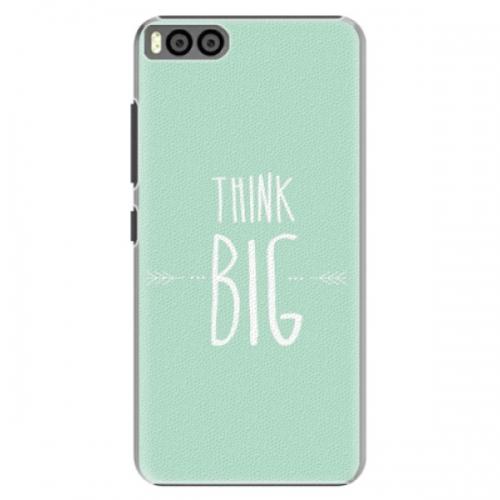 Plastové pouzdro iSaprio - Think Big - Xiaomi Mi6