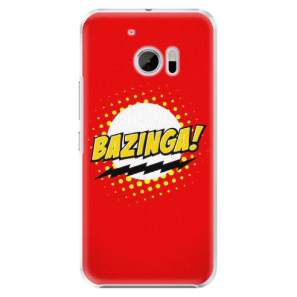 Plastové pouzdro iSaprio - Bazinga 01 - HTC 10
