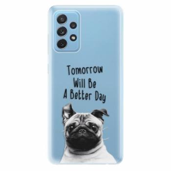 Odolné silikonové pouzdro iSaprio - Better Day 01 - Samsung Galaxy A72