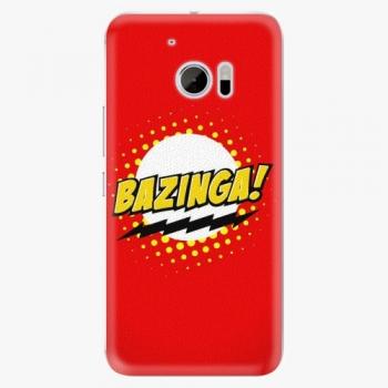 Plastový kryt iSaprio - Bazinga 01 - HTC 10