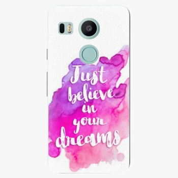 Plastový kryt iSaprio - Believe - LG Nexus 5X